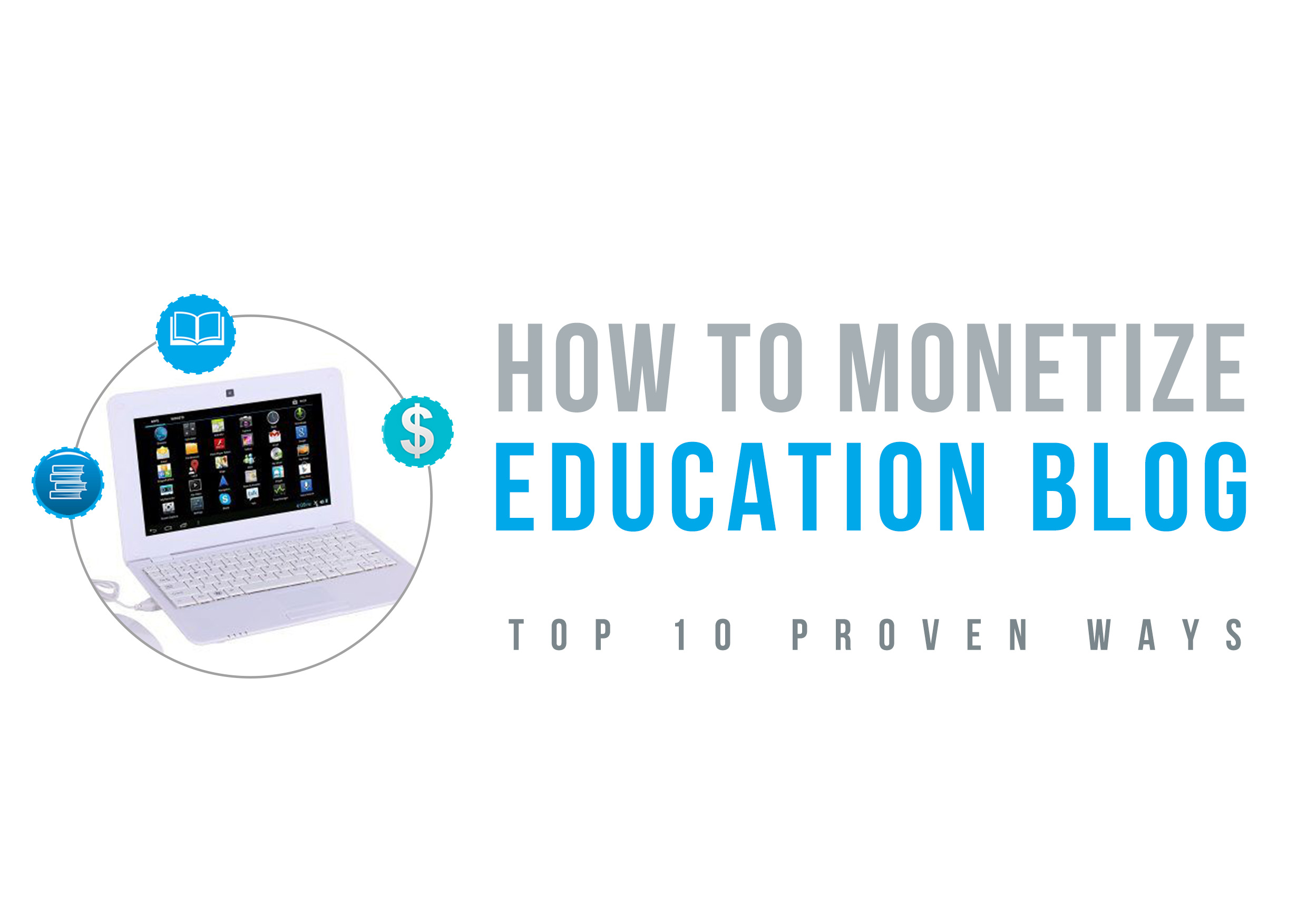 How To Monetize Education Blog – Top 10 Proven Ways image