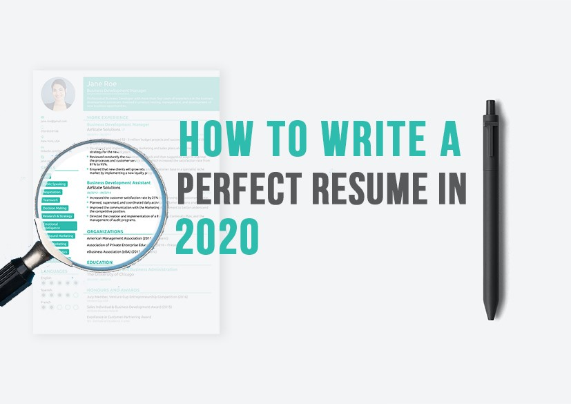 HOW TO WRITE A PERFECT RESUME IN 2020 image